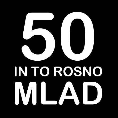 Smešna majica 50 in to rosno mlad