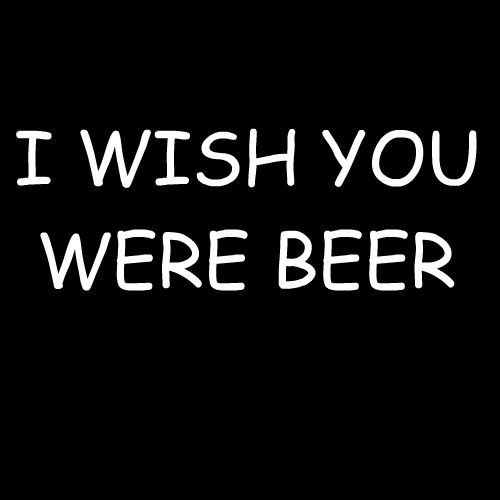 Smešna majica wish you were beer