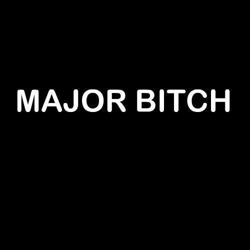 Smešna majica major bitch