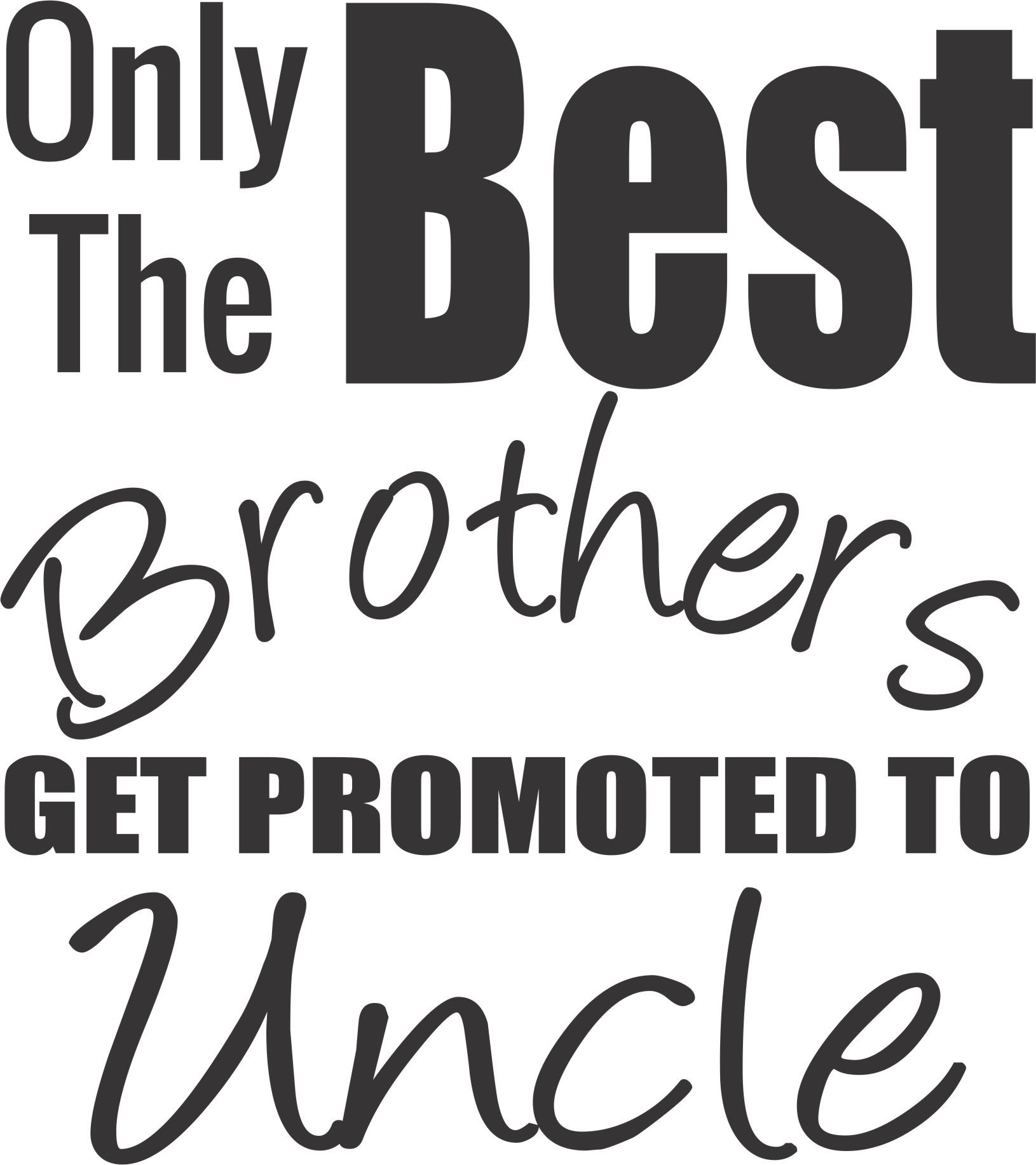 Majica best brothers get promoted to uncles