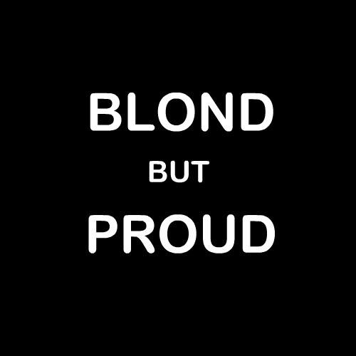 Smešna majica blond but proud