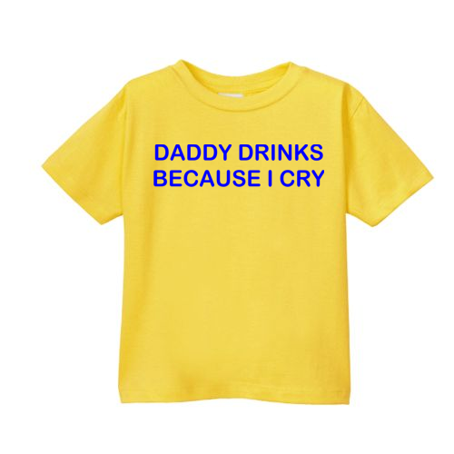 Smešna otroška majica daddy drinks because i cry
