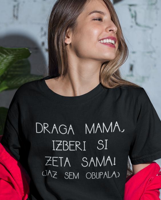 Smešna majica mama izberi si zeta sama