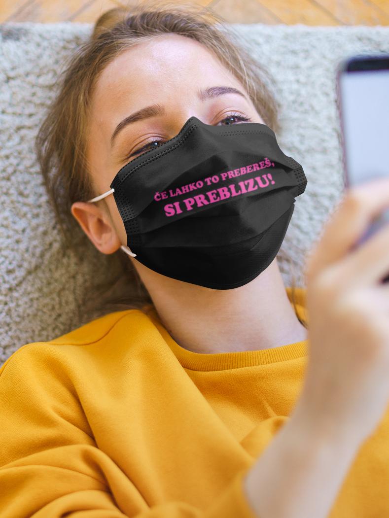 Obrazna maska preblizu si