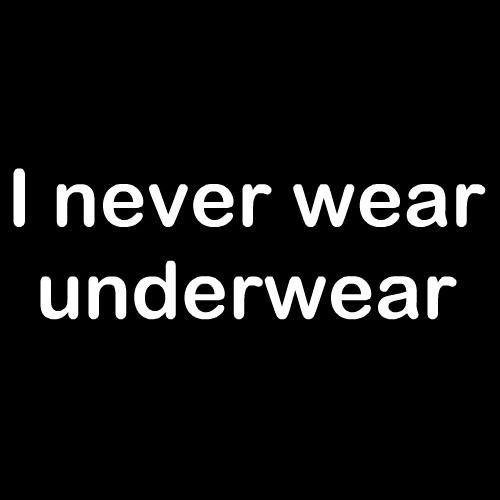 Smešna majica i never wear underwear