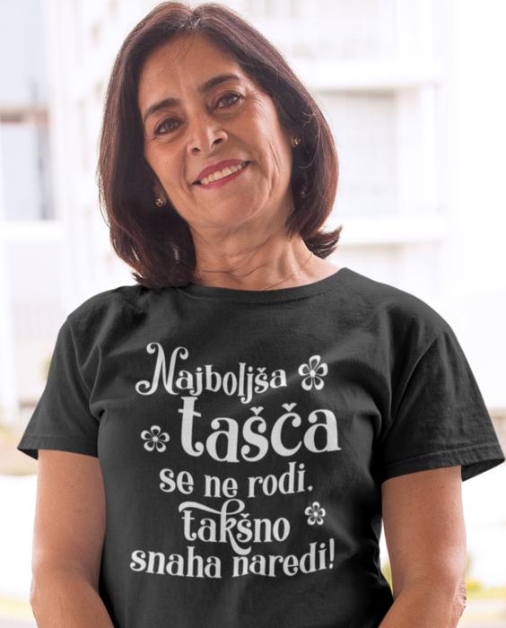 Smešna majica najboljša tašča se ne rodi - snaha