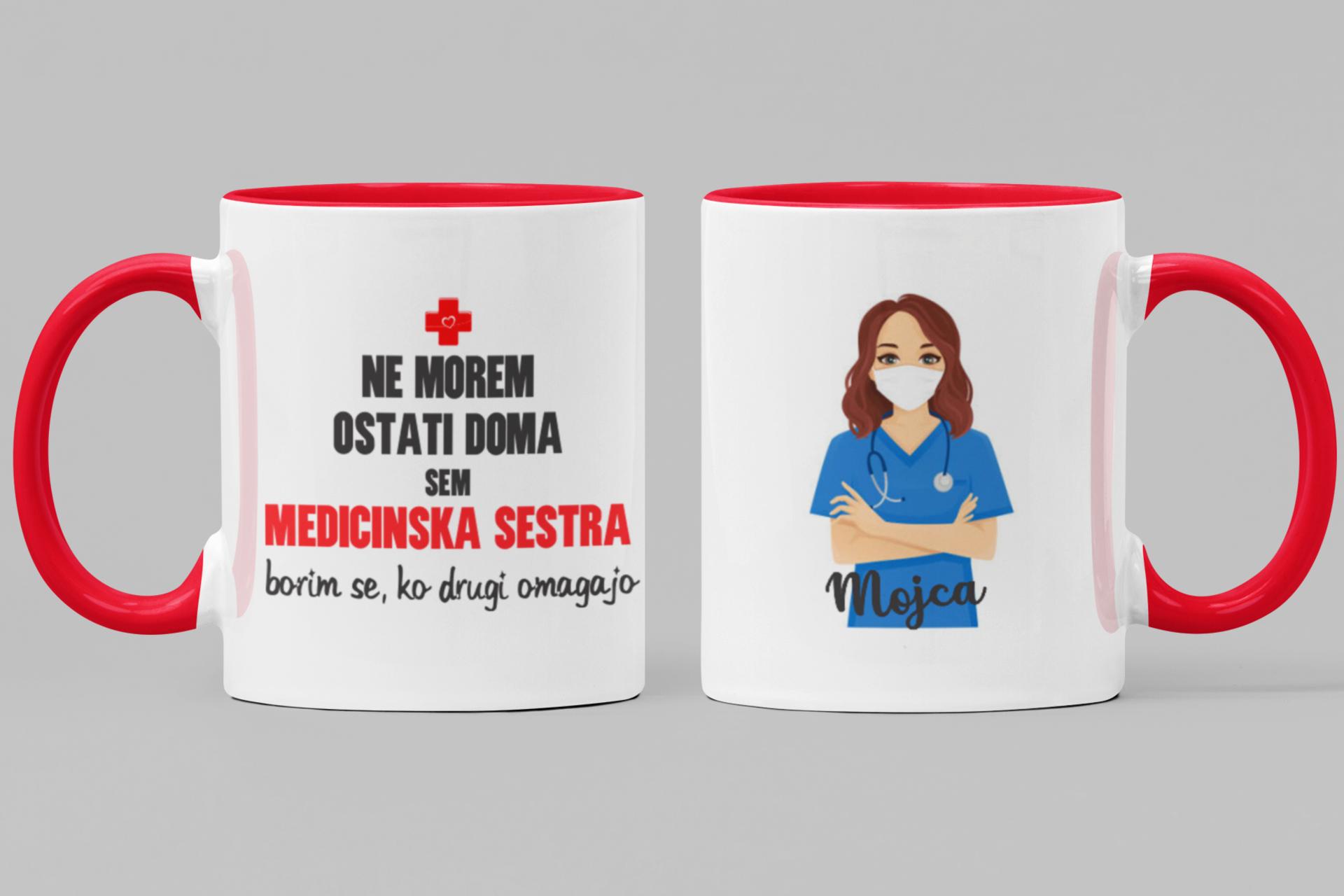 Skodelica ne morem ostati doma - medicinska sestra