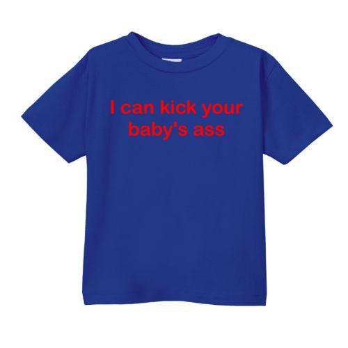 Smešna otroška majica I can kick your baby's ass