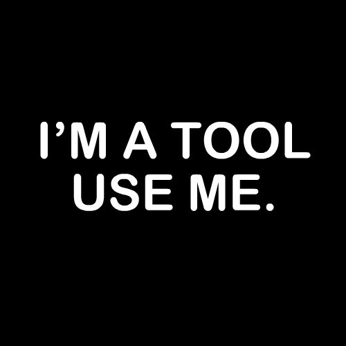 Smešna majica I am a tool use me