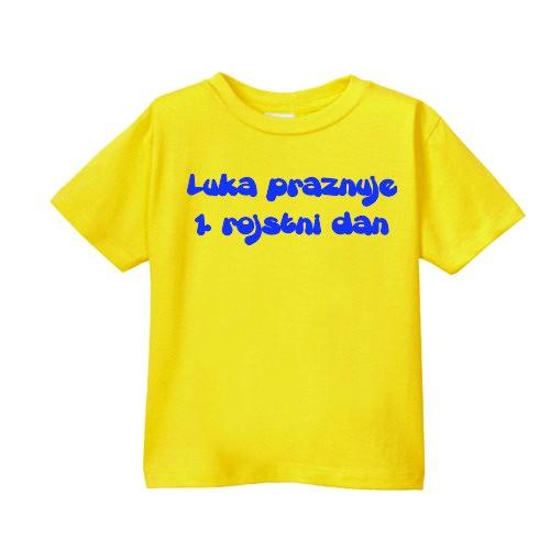 Smešna otroška majica IME PO ŽELJI praznuje LETA PO ŽELJI rojstni dan
