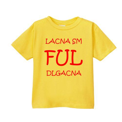 Smešna otroška majica lacna sm ful dlgacna