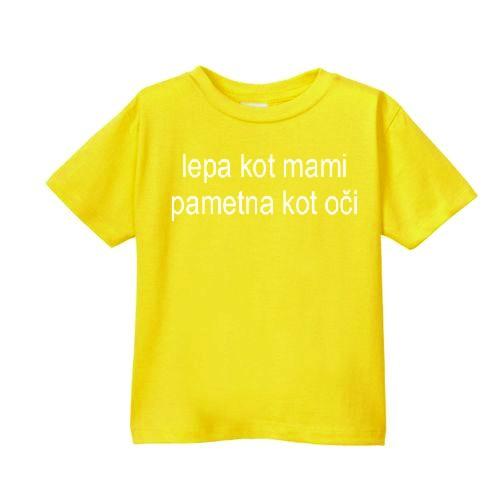 Smešna otroška majica lepa kot mami pametna kot oči