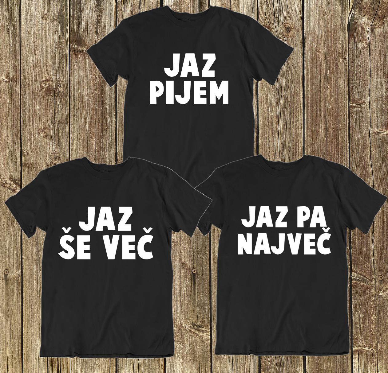 Majice KOMPLET MI PIJEMO - 3 kosi