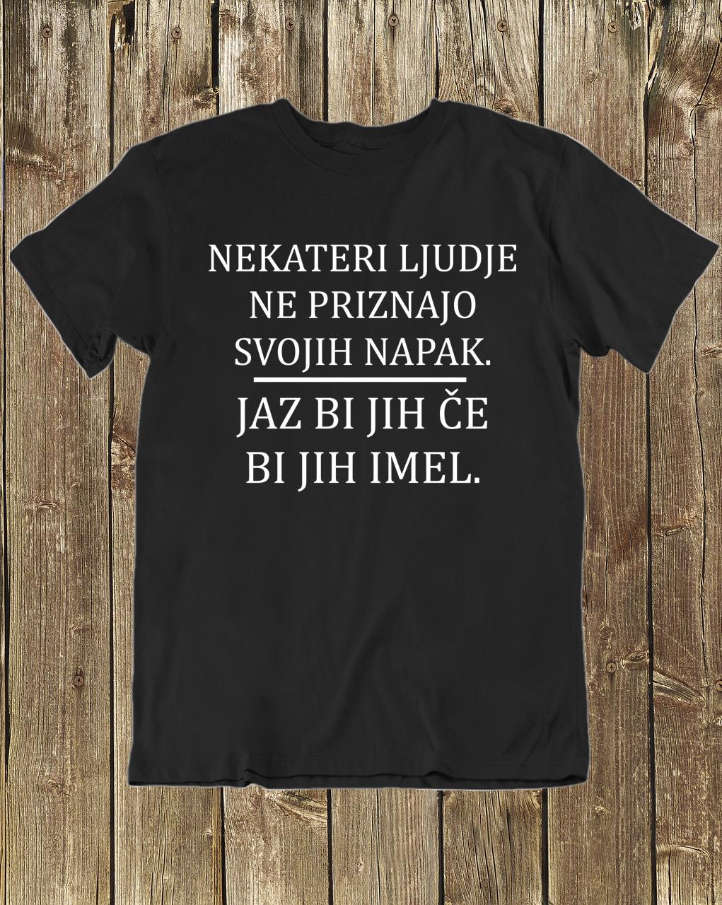 Smešna majica ne priznam napak!