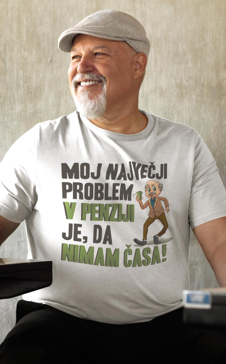 Smešna majica sem v penziji, nimam časa