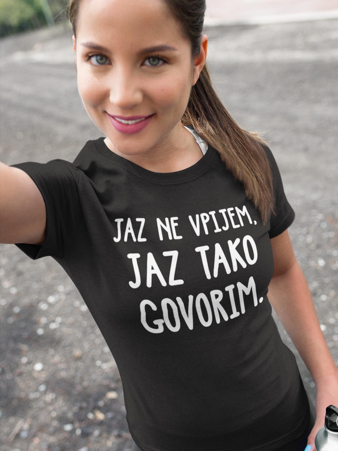 Smešna majica JAZ NE VPIJEM