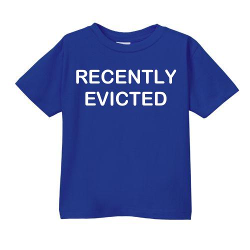 Smešna otroška majica recently evicted