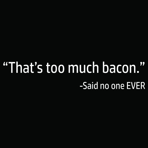 Smešna majica too much bacon