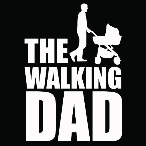 Smešna majica the walking dad 2