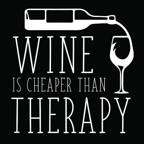 Smešni predpasnik wine is cheaper than therapy