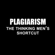 Smešna majica plagiarism the thinking mens shortcut