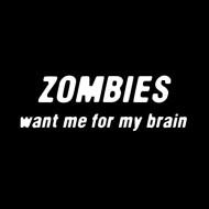 Smešna majica zombies want me for my brain