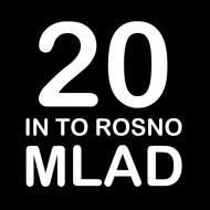 Smešna majica 20 in to rosno mlad