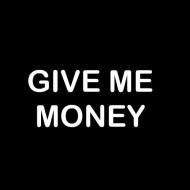 Smešna majica give me money