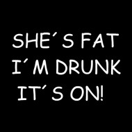 Smešna majica she is fat