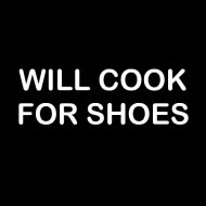 Smešni predpasnik will cook for shoes