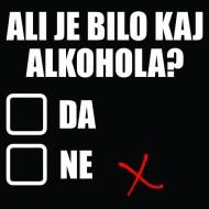 Smešna majica Ali je bilo kaj alkohola