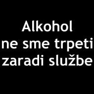 Smešna majica alkohol ne sme trpeti zaradi službe