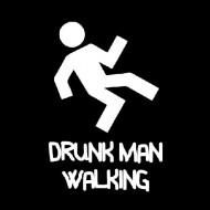 Smešna majica drunk man walking