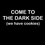 Smešna majica Come to the dark side we have cookies