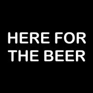 Smešna majica here for the beer