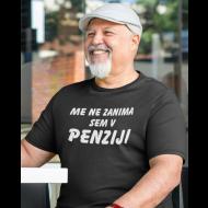 Smešna majica me ne zanima sem v penziji