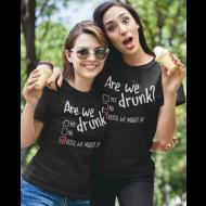 Smešna majica are we drunk