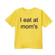Smešna otroška majica I eat at mom's