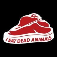 Smešna majica I eat dead animals