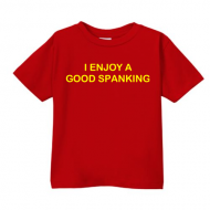 Smešna otroška majica I enjoy a good spanking
