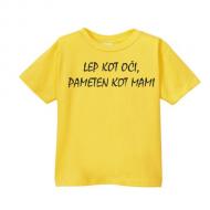 Smešna otroška majica lep kot oči pameten kot mami