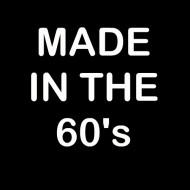 Smešna majica made in the 60s