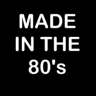 Smešna majica made in the 80s
