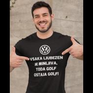 Smešna majica minljiva ljubezen - GOLF