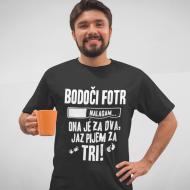 Smešna majica pijem za 3!