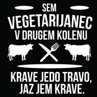Smešna majica vegetarijanec v drugem kolenu
