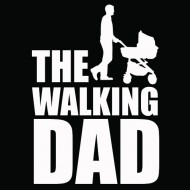 Smešna majica the walking dad 2
