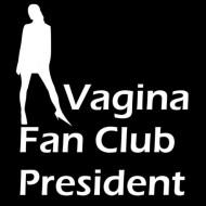 Smešna majica vagina fan club president